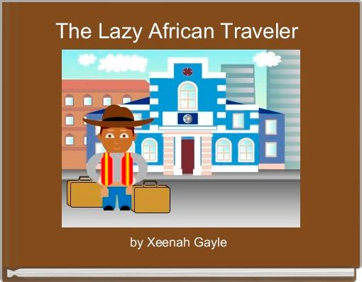The Lazy African Traveler