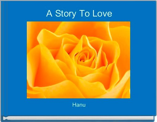 A Story To Love