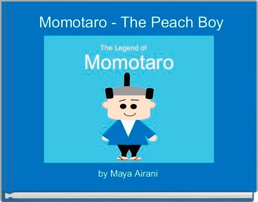 Momotaro - The Peach Boy