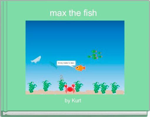 max the fish