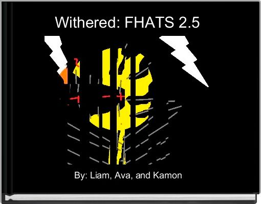 Withered: FHATS 2.5