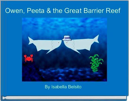 Owen, Peeta & the Great Barrier Reef