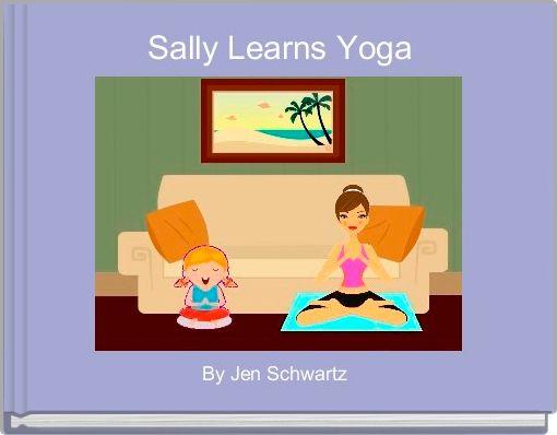 Sally Learns Yoga