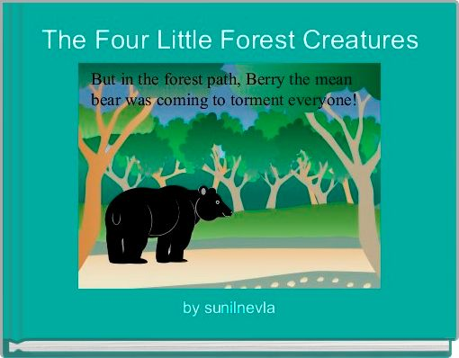 The Four Little Forest Creatures