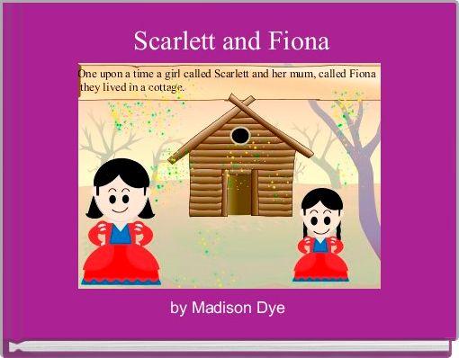 Scarlett and Fiona