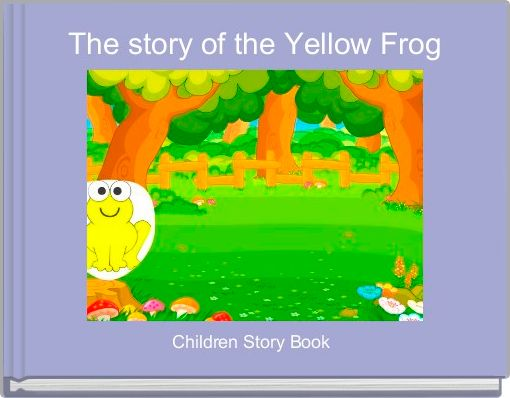 The story of the Yellow Frog