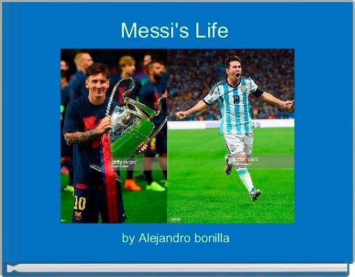 Messi's Life
