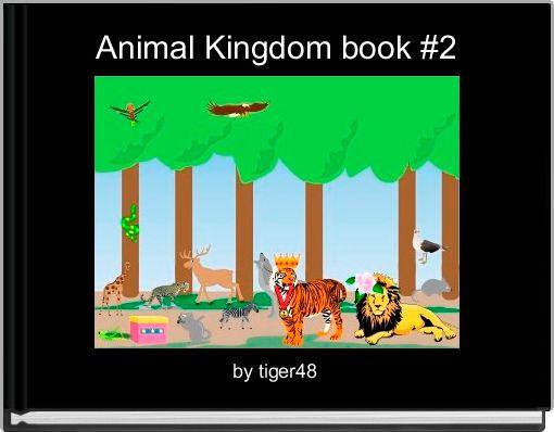 Animal Kingdom book #2