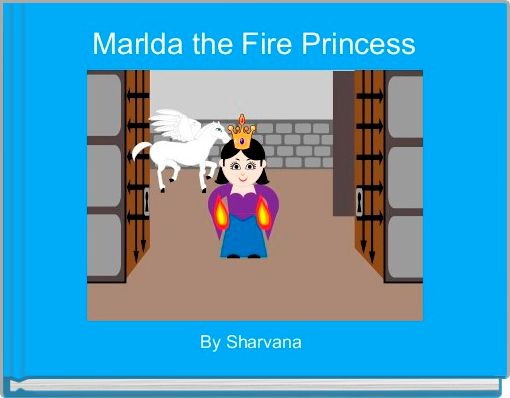 Marlda the Fire Princess