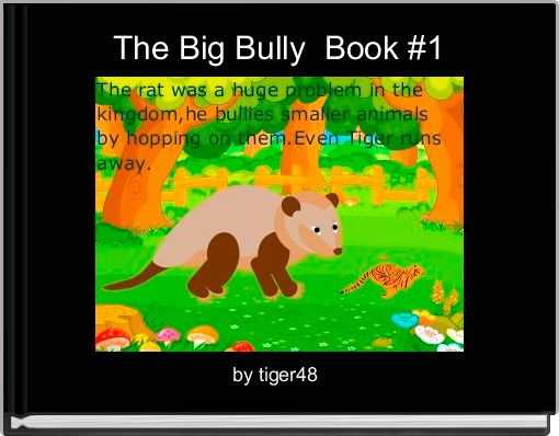 The Big Bully  Book #1