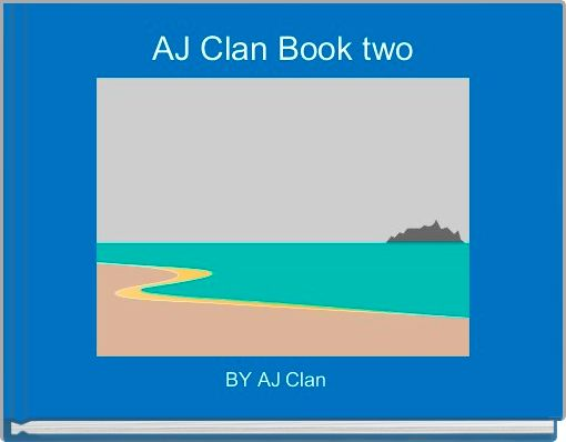 AJ Clan Book two
