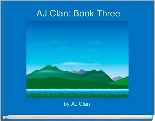 AJ Clan: Book Three