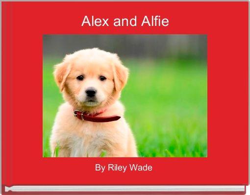 Alex and Alfie