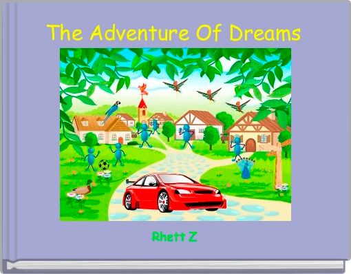 The Adventure Of Dreams