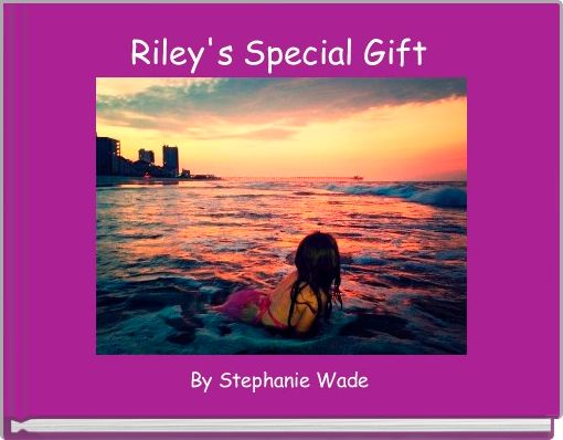 Riley's Special Gift