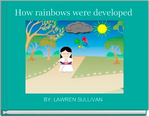 How rainbows were developed