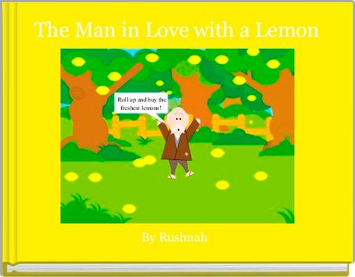 The Man in Love with a Lemon