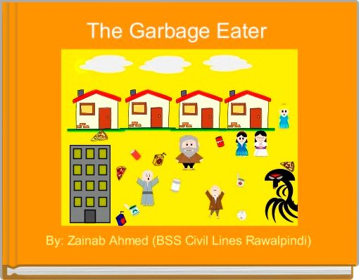 The Garbage Eater