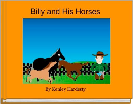 Billy and His Horses