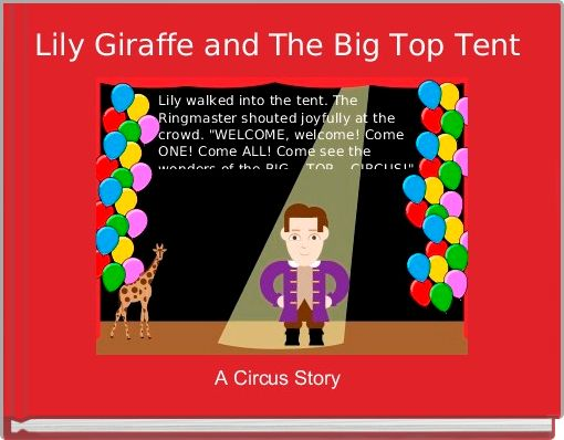 Lily Giraffe and The Big Top Tent
