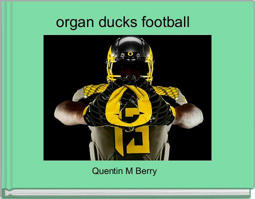 organ ducks football