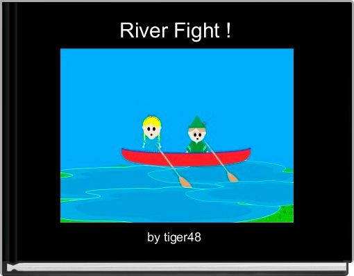 River Fight !