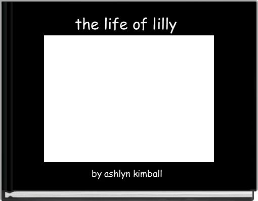 the life of lilly