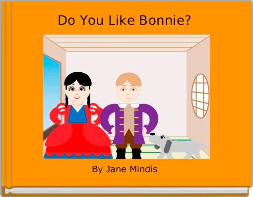 Do You Like Bonnie?