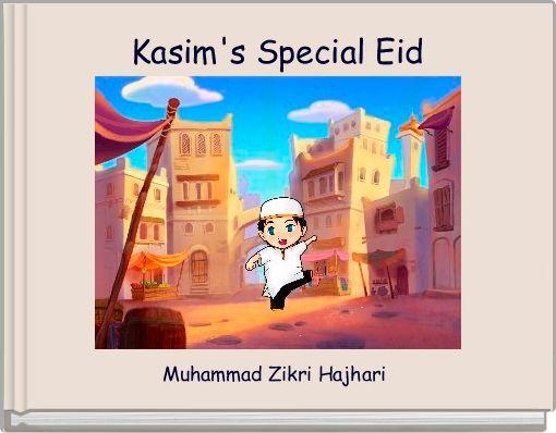 Kasim's Special Eid