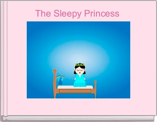 The Sleepy Princess
