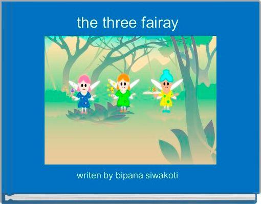 the three fairay