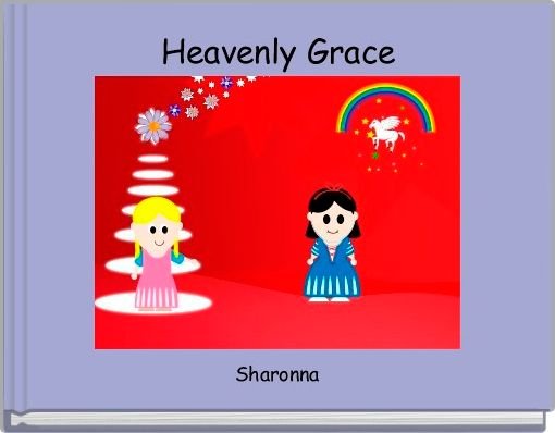 Heavenly Grace
