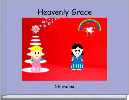 Heavenly Grace