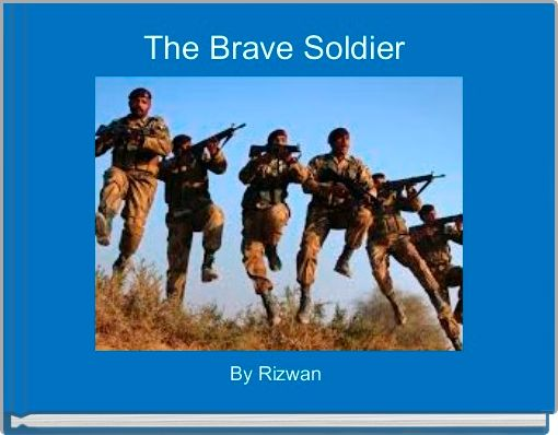 The Brave Soldier