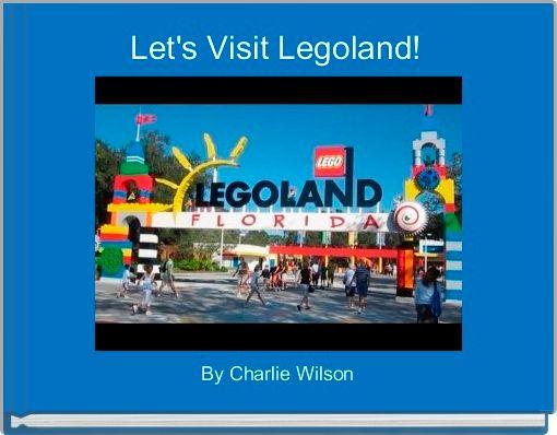 Let's Visit Legoland!