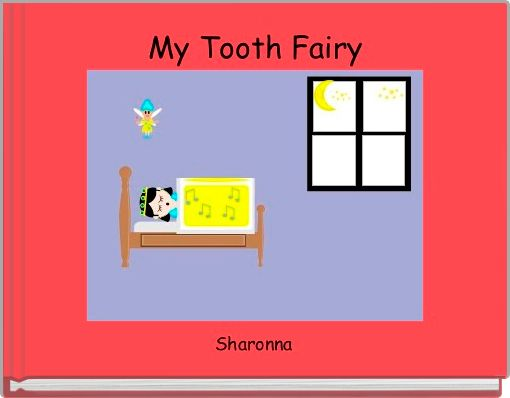 My Tooth Fairy