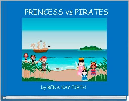 PRINCESS vs PIRATES