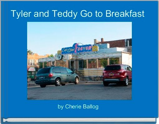 Tyler and Teddy Go to Breakfast
