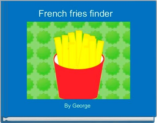 French fries finder