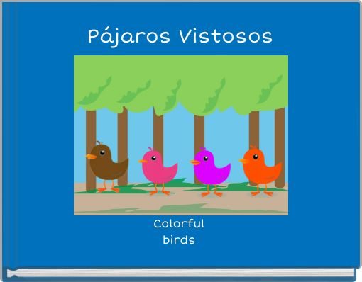 Pájaros vistosos