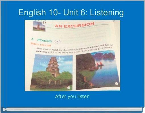 English 10- Unit 6: Listening