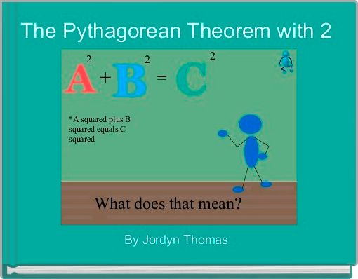The Pythagorean Theorem with 2