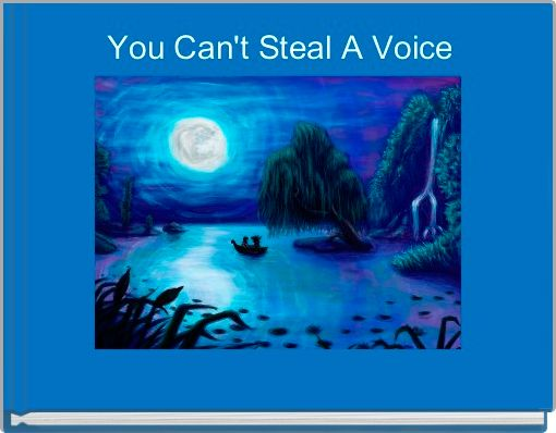 You Can't Steal A Voice