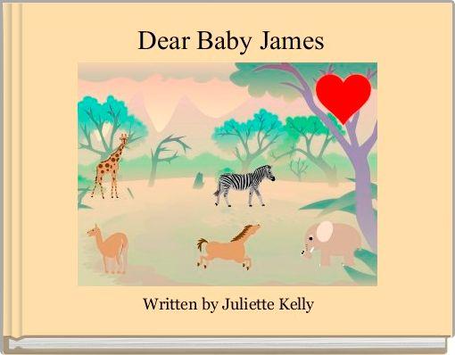 Dear Baby James