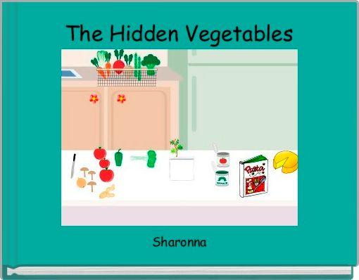 The Hidden Vegetables
