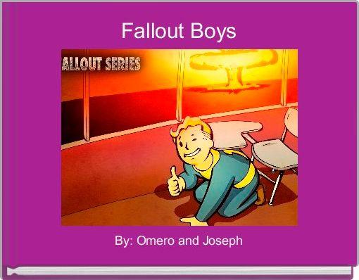 Fallout Boys