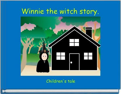 Winnie the witch story.