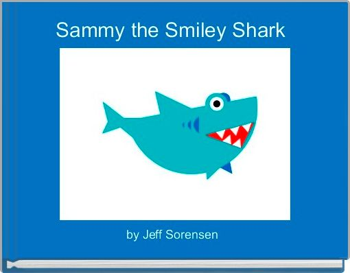 Sammy the Smiley Shark