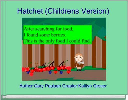Hatchet (Childrens Version)