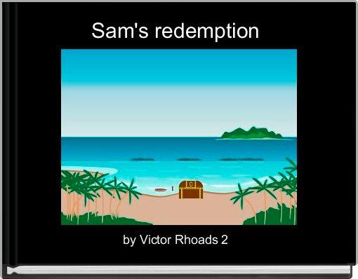Sam's redemption